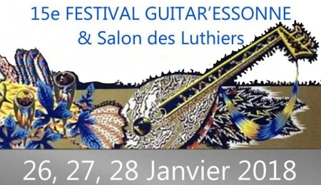 15ème FESTIVAL INTERNATIONAL GUITAR'ESSONNE & SALON DES LUTHIERS 2018